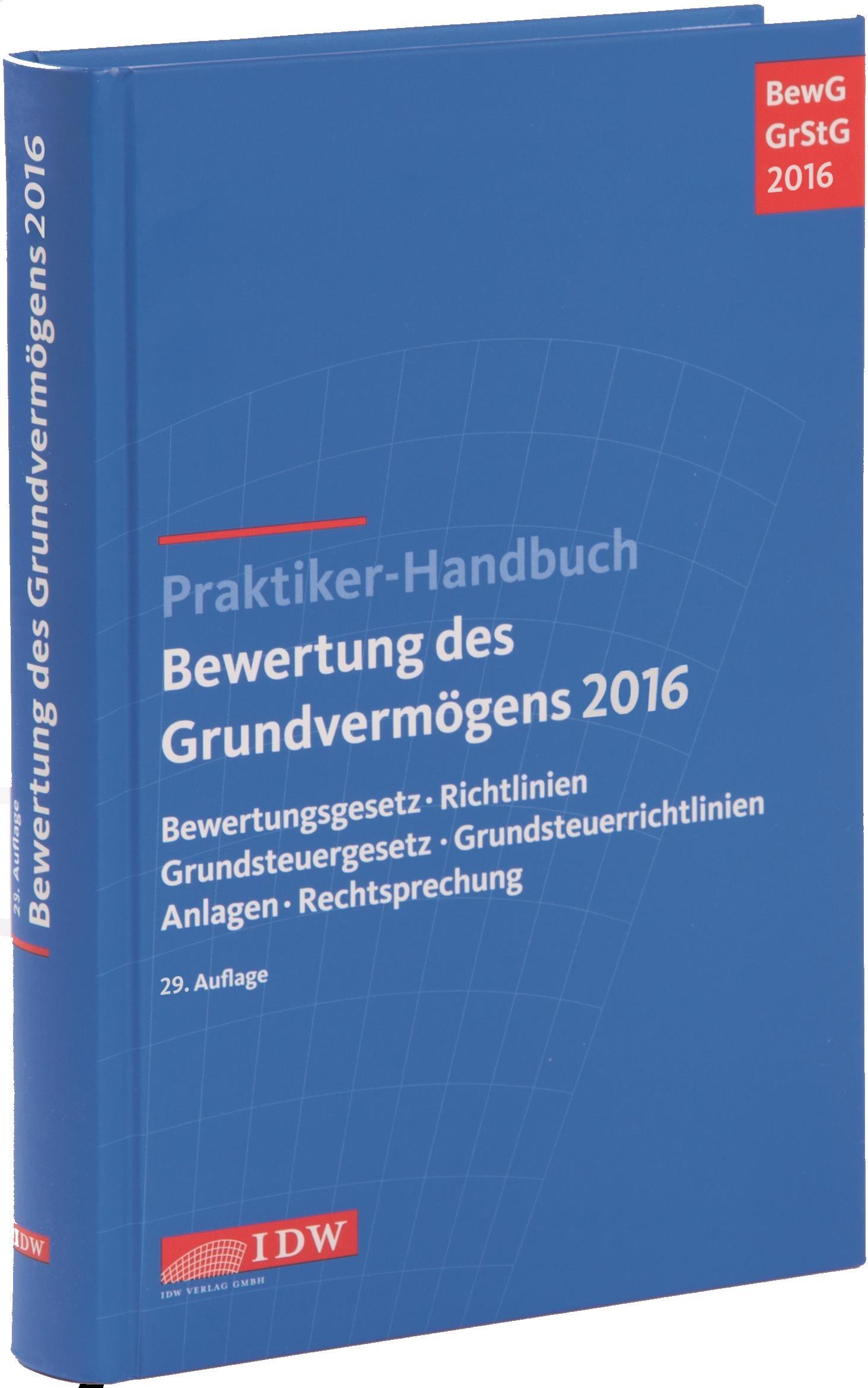 Praktiker-Handbuch Bewertung des Grundvermögens 2016 | Institut der Wirtschaftsprüfer | 29. Auflage, 2016 | Buch (Cover)