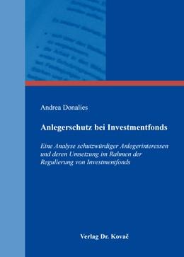 Abbildung von Donalies   Anlegerschutz bei Investmentfonds   2016   Eine Analyse schutzwürdiger An...   198