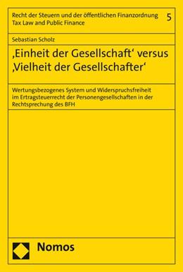 Abbildung von Scholz   'Einheit der Gesellschaft' versus 'Vielheit der Gesellschafter'   1. Auflage   2015   5   beck-shop.de