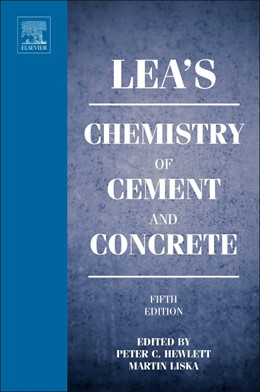 Abbildung von Hewlett / Liska | Lea's Chemistry of Cement and Concrete | 5. Auflage | 2019 | beck-shop.de