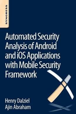 Abbildung von Abraham / Dalziel | Automated Security Analysis of Android and iOS Applications with Mobile Security Framework | 1. Auflage | 2015 | beck-shop.de