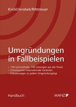 Abbildung von Krickl / Jerabek / Rittsteuer | Umgründungen in Fallbeispielen | 2015