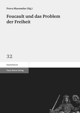 Abbildung von Mazumdar | Foucault und das Problem der Freiheit | 2015 | 32