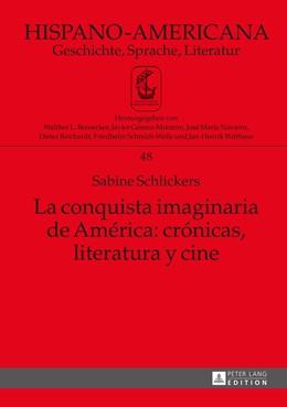 Abbildung von Schlickers   La conquista imaginaria de América: crónicas, literatura y cine   2015   48