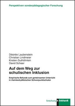 Abbildung von Guthöhrlein / Laubenstein   Auf dem Weg zur schulischen Inklusion   1. Auflage   2015   beck-shop.de