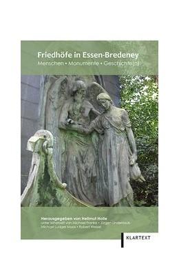 Abbildung von Holle   Friedhöfe in Essen-Bredeney   2015   Menschen – Monumente – Geschic...