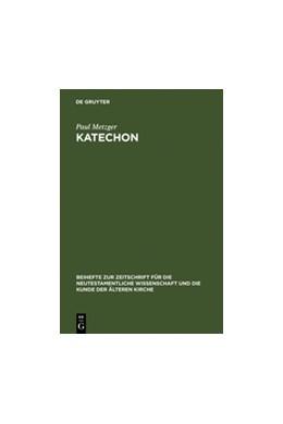 Abbildung von Metzger | Katechon | Reprint 2012 | 2005 | II Thess 2,1-12 im Horizont ap... | 135