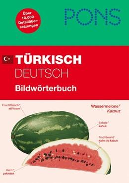 Abbildung von PONS Türkisch / Deutsch Bildwörterbuch | 2011 | Über 10.000 Detailübersetzunge...