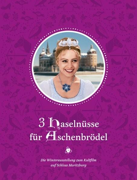 3 Haselnüsse für Aschenbrödel, 2015 | Buch (Cover)