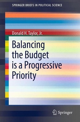 Abbildung von Taylor | Balancing the Budget is a Progressive Priority | 2012 | 2012