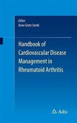 Abbildung von Semb | Handbook of Cardiovascular Disease Management in Rheumatoid Arthritis | 1. Auflage | 2016 | beck-shop.de