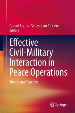 Abbildung von Lucius / Rietjens   Effective Civil-Military Interaction in Peace Operations   1. Auflage   2016   beck-shop.de