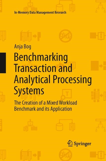Abbildung von Bog | Benchmarking Transaction and Analytical Processing Systems | Softcover reprint of the original 1st ed. 2014 | 2015
