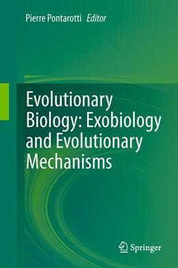Abbildung von Pontarotti | Evolutionary Biology: Exobiology and Evolutionary Mechanisms | Softcover reprint of the original 1st ed. 2013 | 2015