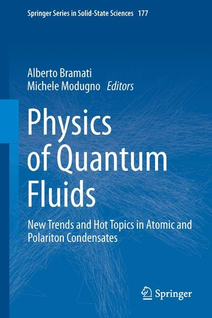 Physics of Quantum Fluids | Bramati / Modugno | Softcover reprint of the original 1st ed. 2013, 2015 | Buch (Cover)