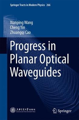 Abbildung von Wang / Yin   Progress in Planar Optical Waveguides   1. Auflage   2015   266   beck-shop.de
