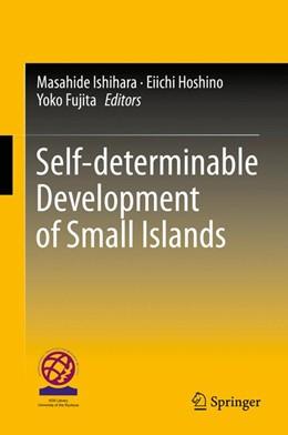 Abbildung von Ishihara / Hoshino   Self-determinable Development of Small Islands   1. Auflage   2016   beck-shop.de