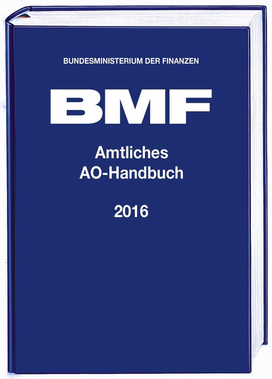 Amtliches AO-Handbuch 2016 | Bundesministerium der Finanzen, 2016 | Buch (Cover)