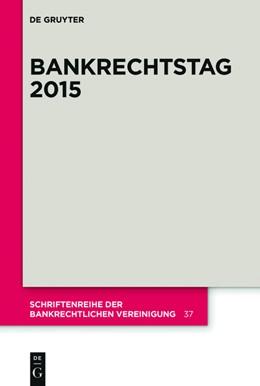 Abbildung von Bankrechtstag 2015   1. Auflage   2015   37   beck-shop.de
