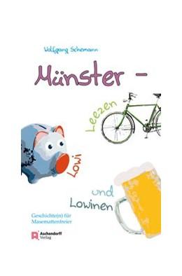 Abbildung von Schemann | Münster - Leezen, Lowi und Lowinen | 2016 | Geschichten für Masemattenfrei...