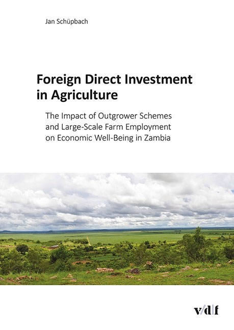 Foreign Direct Investment in Agriculture | / Schüpbach, 2015 | Buch (Cover)