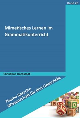 Abbildung von Hochstadt   Mimetisches Lernen im Grammatikunterricht   2015   20