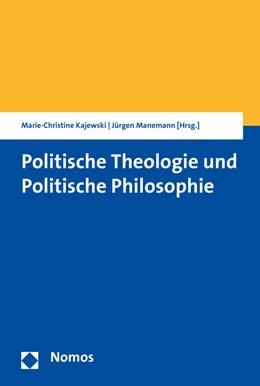 Abbildung von Manemann / Kajewski | Politische Theologie und Politische Philosophie | 2015