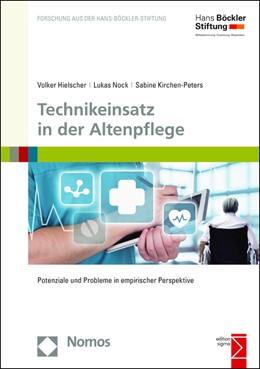 Abbildung von Hielscher / Nock   Technikeinsatz in der Altenpflege   1. Auflage   2015   178   beck-shop.de