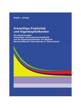 Abbildung von Gierga | Freiwillige Publizität und Eigenkapitalkosten | 2008 | Die Auswirkungen freiwilliger ...