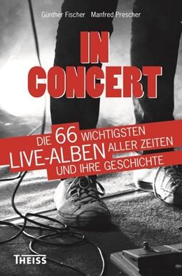 Abbildung von Prescher / Fischer | In Concert | 1. Auflage | 2015 | beck-shop.de
