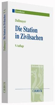 Die Station in Zivilsachen | Dallmayer | 9., überarbeitete Auflage, 2016 | Buch (Cover)