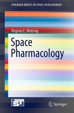 Abbildung von Wotring | Space Pharmacology | 2012 | 2012