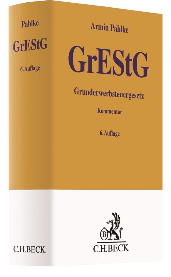 Grunderwerbsteuergesetz: GrEStG | Pahlke | 6., überarbeitete Auflage, 2017 | Buch (Cover)