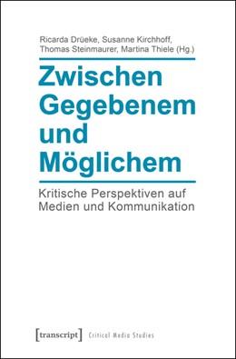 Abbildung von Drüeke / Kirchhoff   Zwischen Gegebenem und Möglichem   1. Auflage   2015   15   beck-shop.de