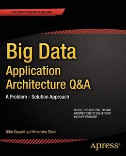 Abbildung von Sawant / Shah | Big Data Application Architecture Q&A | 1st ed | 2014 | A Problem - Solution Approach