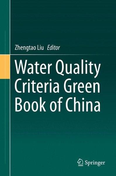 Abbildung von Liu   Water Quality Criteria Green Book of China   1st ed. 2015   2015
