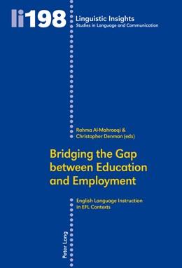 Abbildung von Al-Mahrooqi / Denman | Bridging the Gap between Education and Employment | 2015 | English Language Instruction i... | 198