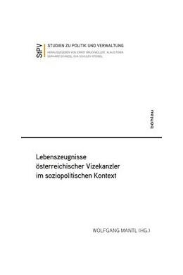 Abbildung von Mantl   Lebenszeugnisse österreichischer Vizekanzler im soziopolitischen Kontext   1. Auflage   2020   Band 105