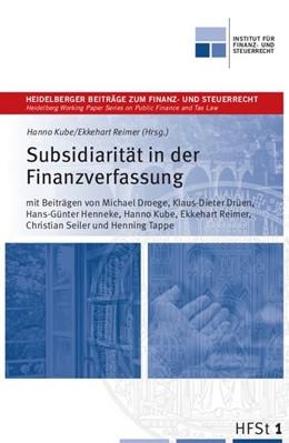 Abbildung von Kube / Reimer | Subsidiarität in der Finanzverfassung | 1. Auflage | 2015 | beck-shop.de