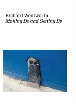 Abbildung von Richard Wentworth.  Making Do and Getting By | 2015