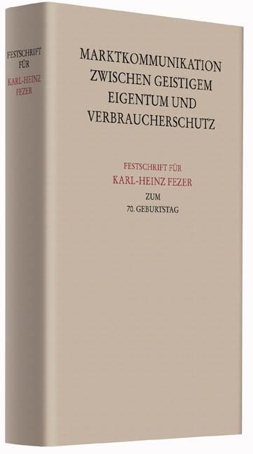 Festschrift für Karl-Heinz Fezer zum 70. Geburtstag, 2016 | Buch (Cover)