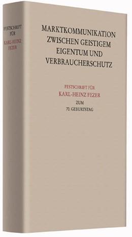 Abbildung von Festschrift für Karl-Heinz Fezer zum 70. Geburtstag | 1. Auflage | 2016 | beck-shop.de