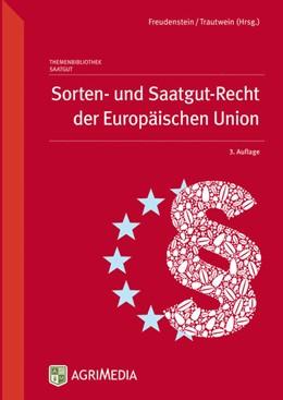 Abbildung von Sorten- und Saatgut-Recht der Europäischen Union | 3. Auflage | 2014 | beck-shop.de
