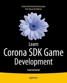 Abbildung von Zammetti | Learn Corona SDK Game Development | 1st ed | 2013