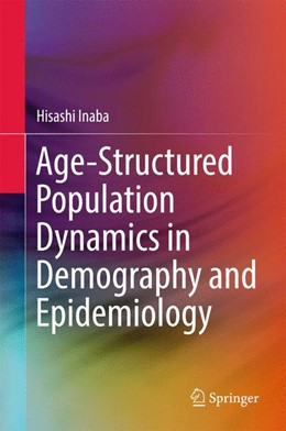 Abbildung von Inaba | Age-Structured Population Dynamics in Demography and Epidemiology | 1. Auflage | 2017 | beck-shop.de