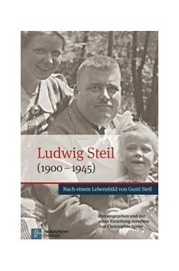 Abbildung von Spehr | Ludwig Steil (1900-1945) | 1. Auflage | 2015 | beck-shop.de