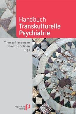 Abbildung von Hegemann / Salman   Handbuch Transkulturelle Psychiatrie   2. Auflage   2015   beck-shop.de