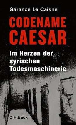 Abbildung von Le Caisne, Garance | Codename Caesar | 2. Auflage | 2016 | beck-shop.de