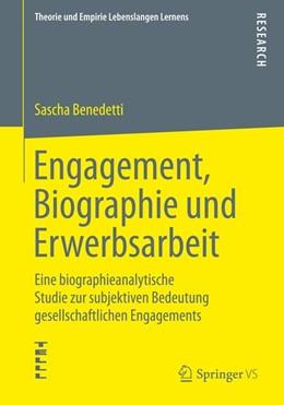 Abbildung von Benedetti | Engagement, Biographie und Erwerbsarbeit | 2015 | Eine biographieanalytische Stu...