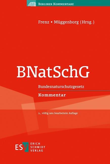 Abbildung von Frenz / Müggenborg (Hrsg.)   BNatSchG   2., völlig neu bearbeitete Auflage   2016
